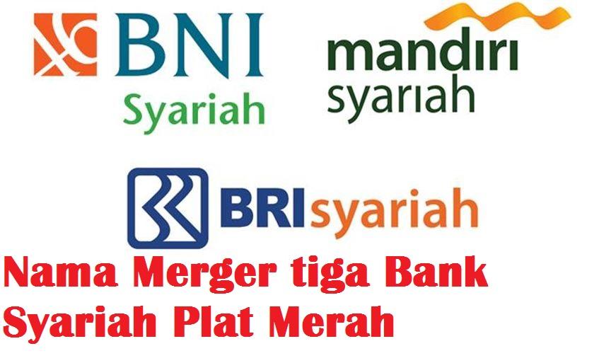 Menjadi Tanda Tanya soal Nama Bank Syariah, Ini Nama Resmi Merger 3 Bank Syariah di Indonesia